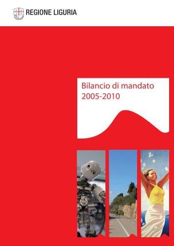 Bilancio di mandato 2005 2010 (pdf, 2960 Kb) - Regione Liguria