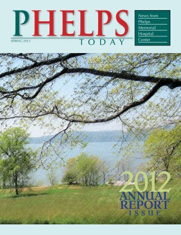 2013 Spring Newsletter – 2012 Annual Report Issue - Phelps ...