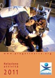 Relazione Annuale (attività 2011) - Progetto Arca