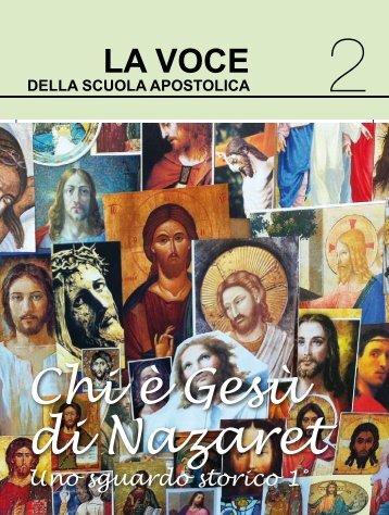Chi è Gesù di Nazaret. Uno sguardo storico 1 - Scuola Apostolica