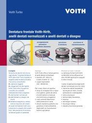 Dentatura frontale Voith-Hirth, anelli dentati ... - Voith Turbo