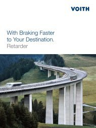 With Braking Faster to Your Destination. Retarder - Voith Turbo