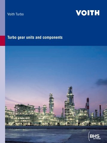 Turbo gear units and components - Voith Turbo