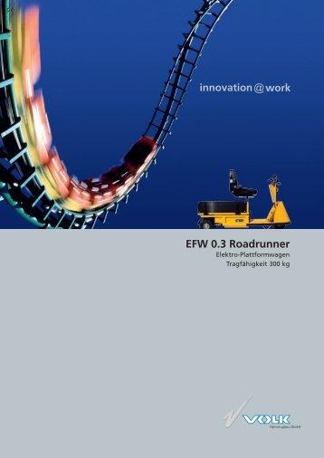 EFW 0.3 Roadrunner - VOLK Fahrzeugbau