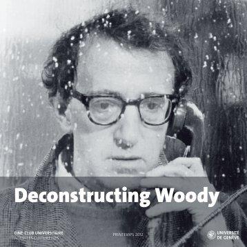 Deconstructing Woody - Activités culturelles
