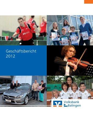 Geschäftsbericht 2012 - Volksbank Balingen eG