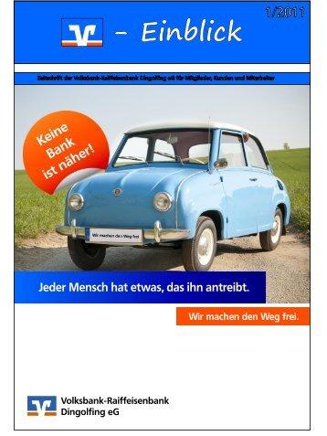 Ausgabe 01/2011 - Volksbank-Raiffeisenbank Dingolfing eG