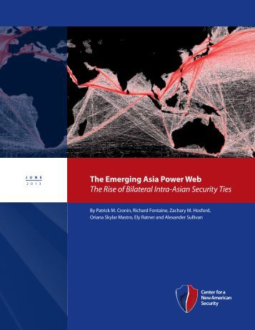 The emerging Asia Power Web The Rise of Bilateral Intra-Asian Security Ties