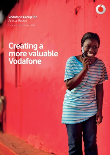 Vodafone Group Plc Annual Report for the year ended 31 March 2012