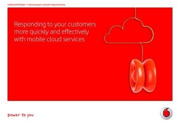 Responding to your customers more quickly and effectively - Vodafone