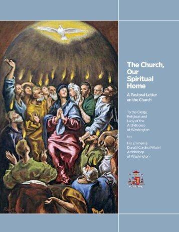The Church, Our Spiritual Home