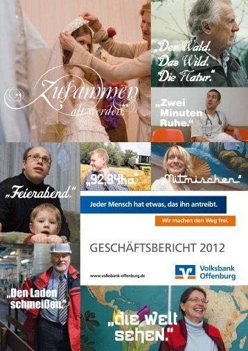 Geschäftsbericht 2012 - Volksbank Offenburg eG