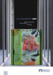 Geschäftsbericht 2007 - Volksbank Offenburg eG