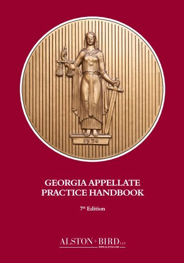 Georgia Appellate Practice Handbook - Alston & Bird LLP