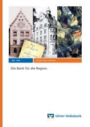 Die Bank für die Region. - Volksbank Ulm-Biberach