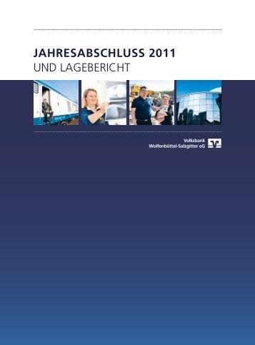 Jahresabschluss + Lagebericht 2011 - Volksbank Wolfenbüttel ...