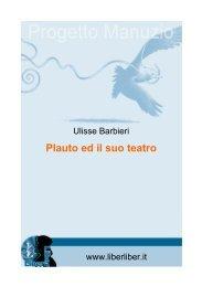 Plauto ed il suo teatro - Liber Liber