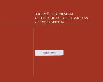 The Mütter Museum Standard manual