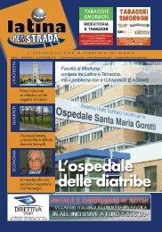 L'ospedale delle diatribe Facoltà di Medicina ... - Latina per Strada