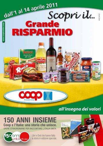 OFFERTE dall'1 al 14 aprile 2011 - Coop Trentino
