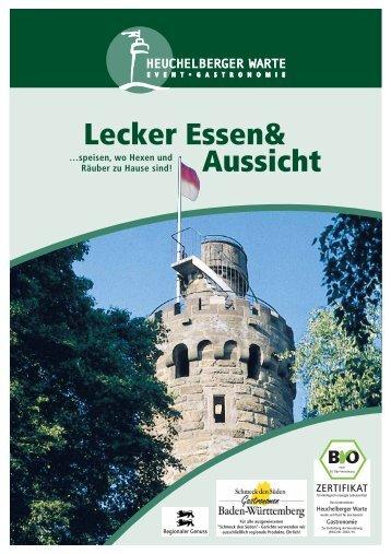 aus Omas Schleckhäfele: Lecker Essen& Aussicht - Heuchelberg