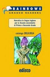 Scarica il Catalogo Rainbows di narrativa inglese - Edisco