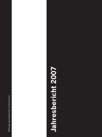 Jahresbericht 2007 - Saarland Museum