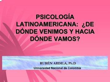 psicología latinoamericana - Ruben Ardila Ph.D