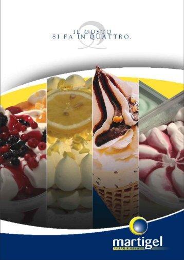 Scarica il catalogo 2009 - MARTIGEL | Torte e Gelati