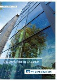 Dauerhaft, regional, erfolgreich. - VR-Bank Bayreuth