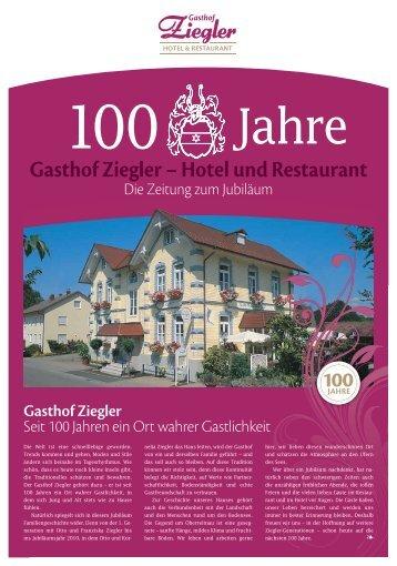 die beiden Ziegler- Berufe Liebe Gäste - Hotel-Gasthof Ziegler