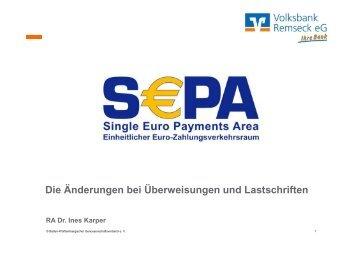 Vortrag SEPA für Firmenkunden - Volksbank Remseck eG