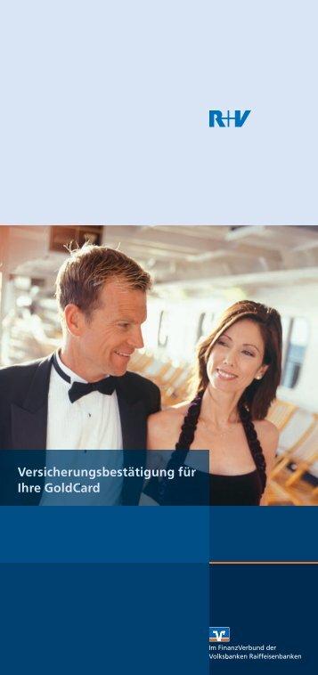 auch zu den Versicherungsleistungen der GoldCard. - VR-Bank Mainz