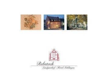 der Rebstock macht Appetit - Landgasthof-Hotel Rebstock Stühlingen