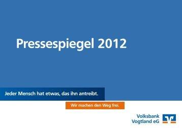 Pressespiegel 2012 - Volksbank Vogtland eG