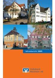 Jahresbericht 2005 - Volksbank Welzheim eG