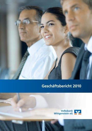 Geschäftsbericht 2010 - Volksbank Wittgenstein eG