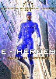 E-Heroes - Il Bando - Webtvborgia
