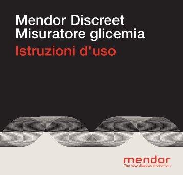 Mendor Discreet Misuratore glicemia Istruzioni d'uso