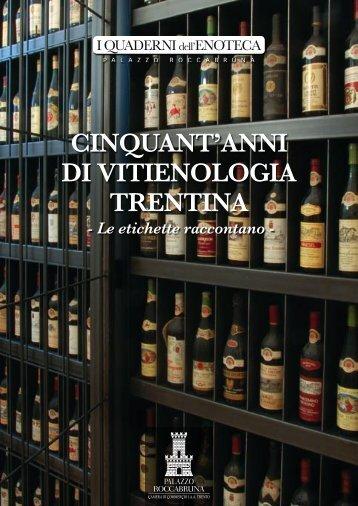 CINQUANT'ANNI DI VITIENOLOGIA TRENTINA - Palazzo Roccabruna