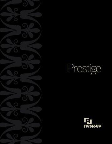 Prestige - Romanopavimenti.it