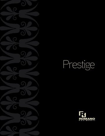 Prestige - Romanopavimenti.it