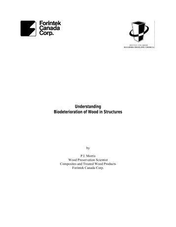 Understanding Biodeterioration of Wood in Structures - Canadian ...