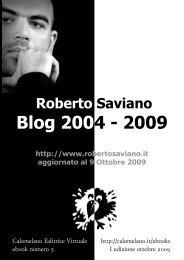 Roberto Saviano Blog 2004 - 2009 - Calomelano