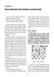 Capitolo I Dove si dimostra che la fortuna a scacchi esiste