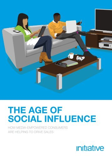 THE AGE OF SOCIAL INFLUENCE - Initiative