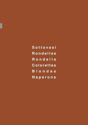Sottovasi Rondellas Rondella Colorettes Blondas ... - PNP PLAST srl