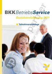 Sozialversicherung 2011 BKKBetriebsService - ip inside partner