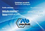 Catalogo Prodotti mecBolt - MecBolt SpA