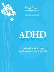 ADHD - Il disturbo da deficit di attenzione e iperattività - ONDa